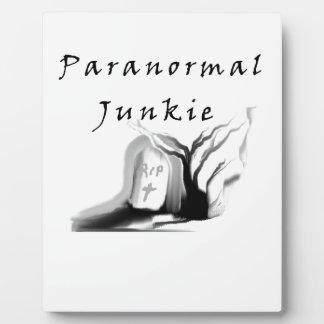 Paranormal Junkie Plaque