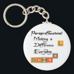 "PARAPROFESSIONAL MAKING A DIFFERENCE KEYCHAIN<br><div class=""desc"">Paraprofessionals making a difference everyday t-shirts and gifts</div>"