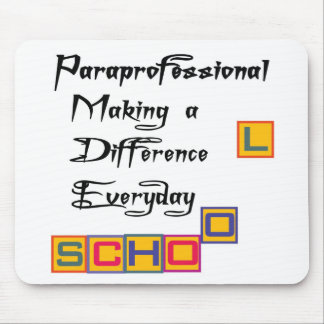 PARAPROFESSIONAL MAKING A DIFFERENCE MOUSE PAD