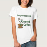 Paraprofessional Powered by Coffee Tee Shirt