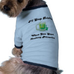Pararé el beber cuando usted parece bueno camisas de perritos