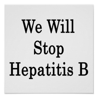 Pararemos la hepatitis B Posters