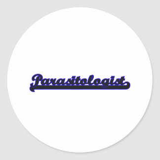 Parasitologist Classic Job Design Classic Round Sticker