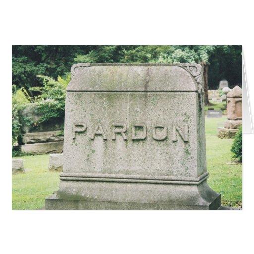 Pardon Greeting Card