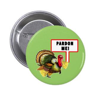 Pardon me diseño divertido del día de Turquía Pins