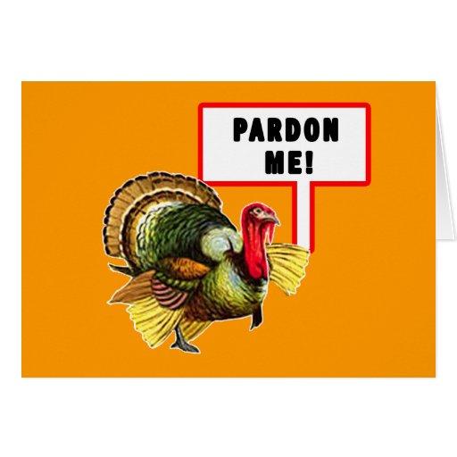 Pardon Me Funny Turkey Day Design Card
