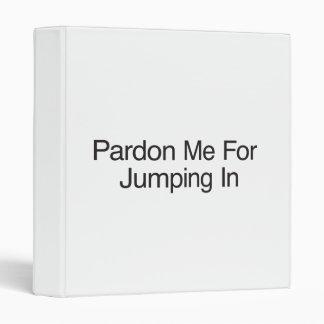 Pardon me para saltar adentro