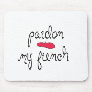 Pardon mi francés con la boina alfombrillas de ratón