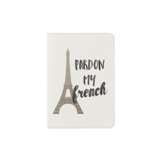 Pardon mi francés porta pasaporte