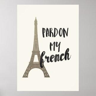 Pardon mi francés póster