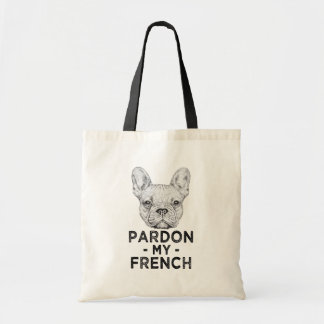 Pardon my French, funny french bulldog bag