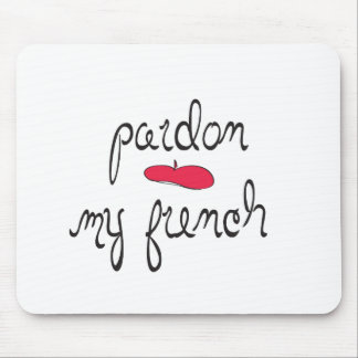 Pardon My French with Beret Mouse Pads