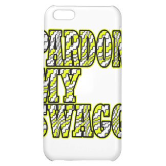 Pardon My Swagg -- T-Shirt Cover For iPhone 5C