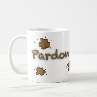 Pardon Our Dust Coffee Mug