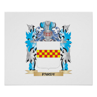 Pardy Coat of Arms - Family Crest Posters