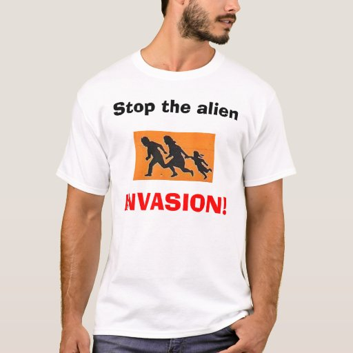 ¡Pare al extranjero, INVASIÓN! Playera