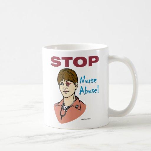 Pare el abuso de la enfermera taza de café