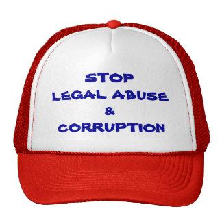 PARE EL ABUSO Y LA CORRUPCIÓN LEGALES GORRA