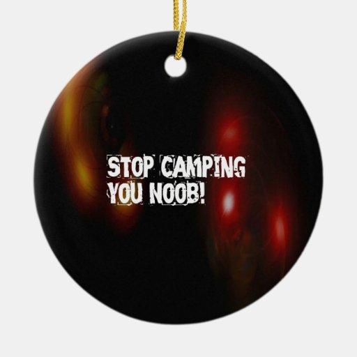 Pare el acampar usted Noob Adorno Redondo De Cerámica