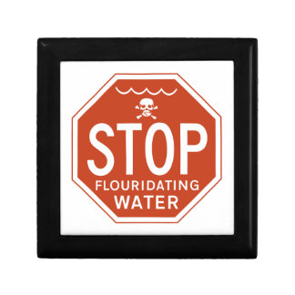 PARE EL AGUA de FLUORIDATING - fluoruro/activismo/ Caja De Regalo