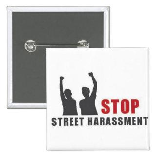 Pare el botón de la gente del acoso de la calle pins