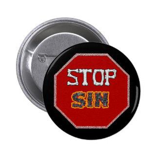 Pare el botón del pecado pin redondo de 2 pulgadas