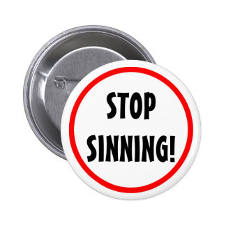 """Pare"" el botón Sinning Pin Redondo De 2 Pulgadas"