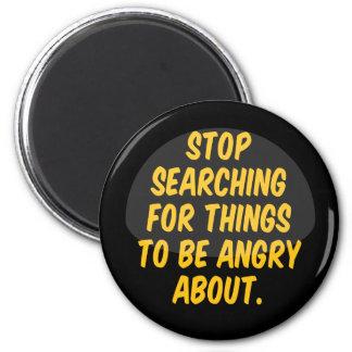 Pare el buscar para que las cosas estén enojadas a imán redondo 5 cm