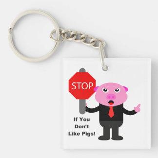 Pare el cerdo de la muestra llavero cuadrado acrílico a una cara