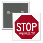 ¡Pare el diagnosticar de mí! Pin