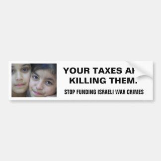 PARE EL FINANCIAR DE CRÍMENES DE GUERRA ISRAELÍES PEGATINA PARA AUTO