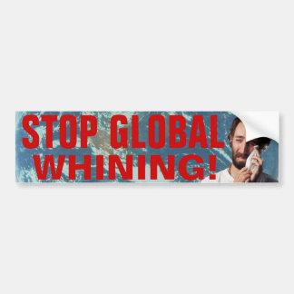 ¡Pare el gimoteo global! Pegatina De Parachoque