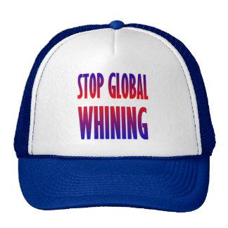 Pare el gimoteo global gorras