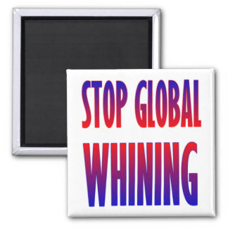 Pare el gimoteo global imán cuadrado