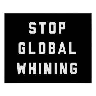 Pare el gimoteo global póster