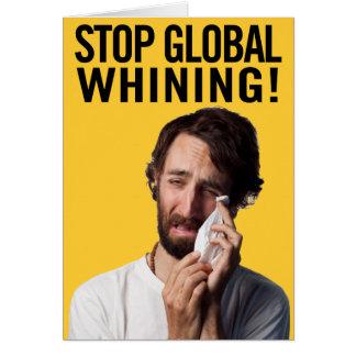 Pare el gimoteo global tarjeta de felicitación
