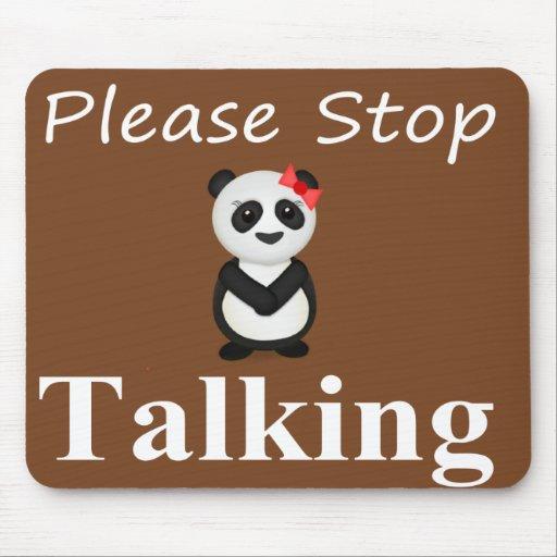 Pare el hablar de la panda tapetes de ratón