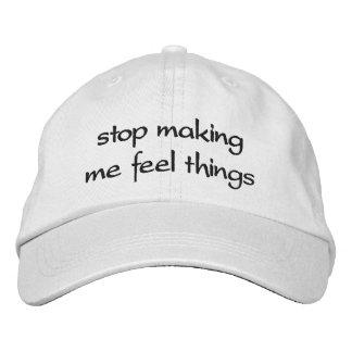 Pare el hacer me de cosas de la sensación gorra bordada
