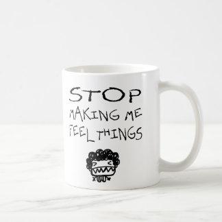 Pare el hacer me de cosas de la sensación taza de café