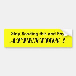 ¡Pare el leer de esto y pague, ATENCIÓN! Etiqueta De Parachoque
