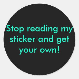 ¡Pare el leer de mi pegatina y consiga sus los