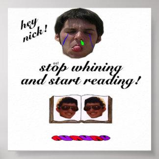 ¡Pare el lloriquear, comience a leer! Póster