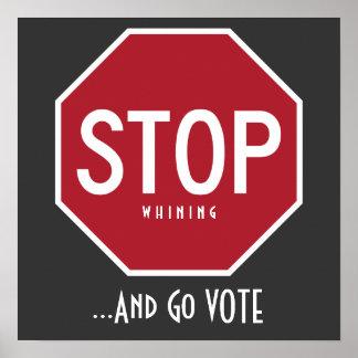 PARE el lloriquear y vaya poster del VOTO