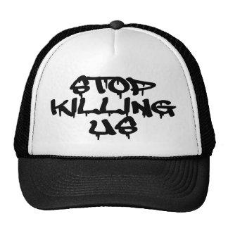 Pare el matar de nosotros los gorras