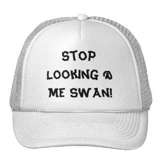 ¡Pare el mirar @ de mí cisne! Gorro De Camionero