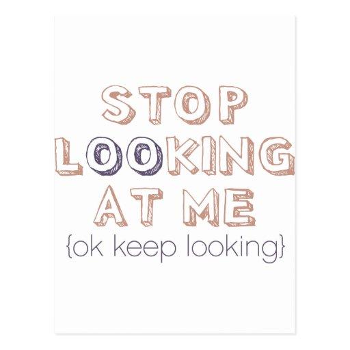 Pare el mirar de mí postales