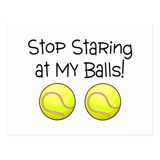 Pare el mirar fijamente mis bolas (las pelotas de  tarjeta postal