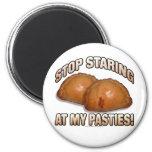 ¡Pare el mirar fijamente mis pasteles! Imán De Nevera