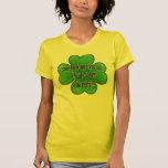 ¡pare el mirar sobre mi trébol de 4 hojas de usted camiseta