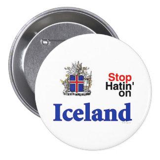 Pare el odiar en el botón de Islandia Pin Redondo De 3 Pulgadas